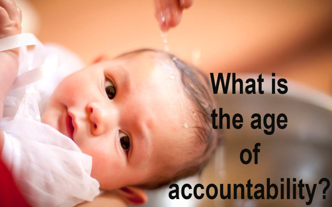 ETN: Baptism and the Age of Accountability